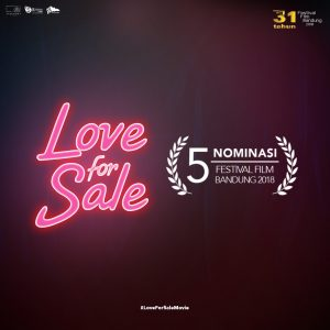 Festival Film Bandung & Film Love for Sale