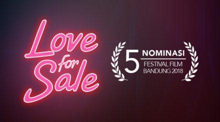 Festival Film Bandung & Film Love for Sale
